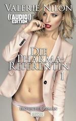 Die Pharma-Referentin - Erotischer Roman ((Audio))