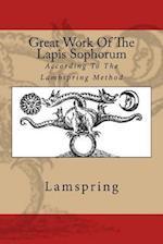Great Work of the Lapis Sophorum