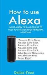 How to Use Alexa