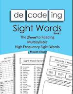 Decoding Sight Words Book 1 of 3