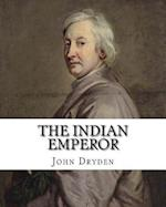 The Indian Emperor by
