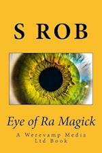 Eye of Ra Magick