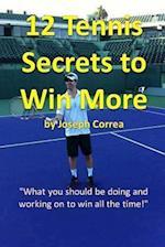 12 Tennis Secrets to Win More