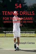54 Tennis Drills for Today's Game