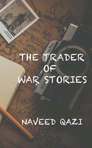 The Trader of War Stories