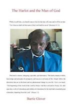 The Harlot and the Man of God: Apostle/Prophet Barrie Glover