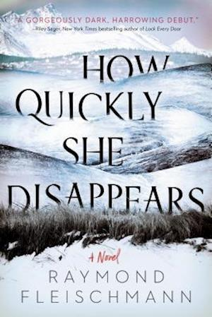 How Quickly She Disappears