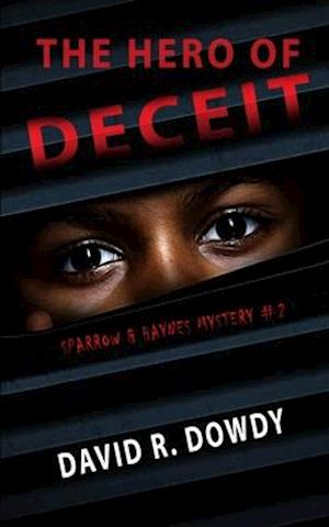 The Hero of Deceit