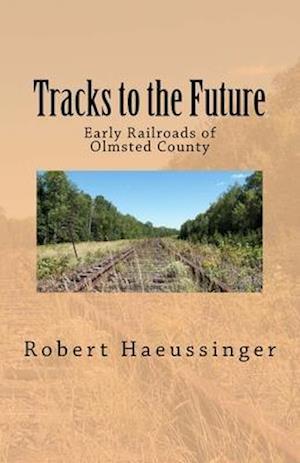 Tracks to the Future