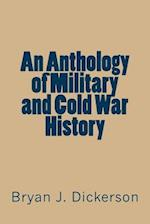 An Anthology of Military and Cold War History