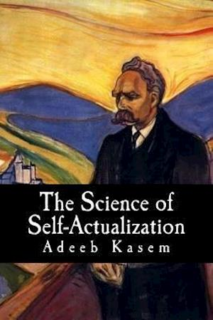 The Science of Self-Actualization