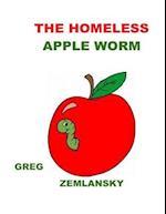 The Homeless Apple Worm
