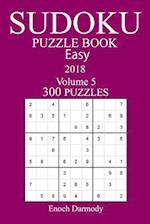 300 Easy Sudoku Puzzle Book - 2018