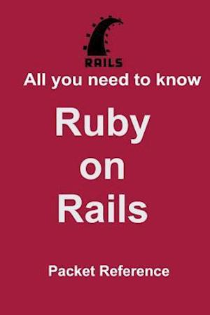 All You Need to Know Ruby on Rails