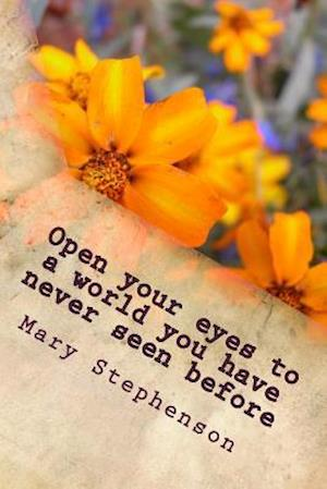 Open Your Eyes to a World You Have Never Seen Before
