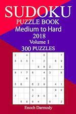 300 Medium to Hard Sudoku Puzzle Book 2018