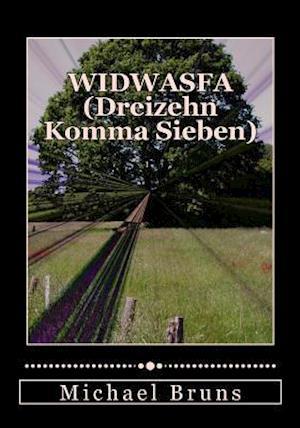 Widwasfa (Dreizehn Komma Sieben)