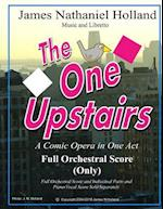 The One Upstairs a Comic Opera in One Act