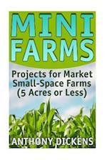 Mini Farms