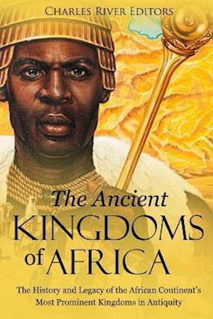 The Ancient Kingdoms of Africa