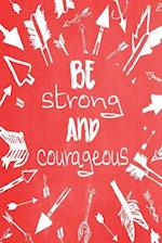 Pastel Chalkboard Journal - Be Strong and Courageous (Red)
