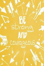 Pastel Chalkboard Journal - Be Strong and Courageous (Yellow)
