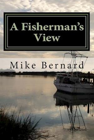 A Fishermans View