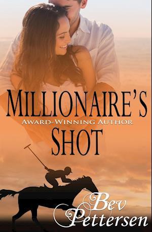 Bog, hæftet Millionaire's Shot af Bev Pettersen