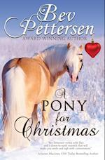A PONY FOR CHRISTMAS: A Canadian Holiday Novella