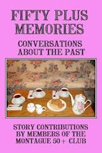 Fifty Plus Memories