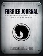 Farrier Journal: A Planner and Appointment Book for Farriers [500 Client Records / 18 Month Planner / At a Glance Weekly Planner / Day Organizer - 8.5