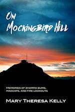 On Mockingbird Hill