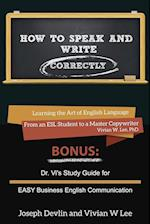 How to Speak and Write Correctly (Annotated) -- Softcover af Joseph Devlin, Vivian W. Lee