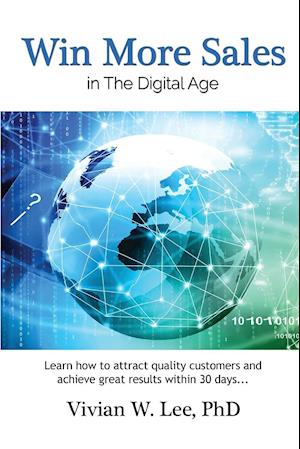 Bog, paperback Win More Sales in the Digital Age (Softcover) af Vivian W. Lee