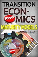 Transition Economics Maturity Models