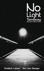 No Light Tomorrow af Ben Van Dongen, Christian Laforet