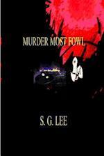 Murder Most Fowl af S. G. Lee