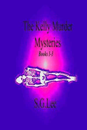 Bog, paperback The Kelly Murder Mysteries af S. G. Lee