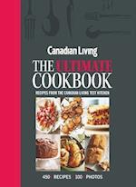 Canadian Living The Ultimate Cookbook af Canadian Living Test Kitchen