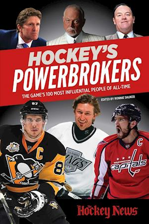 Bog, paperback The Top 100 All-Time People of Power and Influence in Hockey af The Hockey News