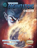 Super-Powered: Organizations Deluxe