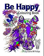 Be Happy Colouring Book