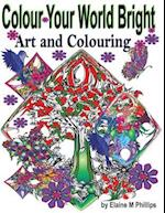 Colour Your World Bright Colouring Book