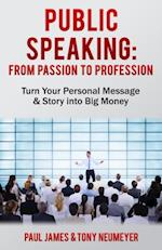 Public Speaking - From Passion to Profession