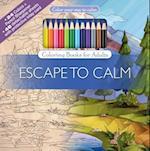Escape to Calm (Color Your Way to Calm, nr. 1)