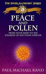 Peace and Pollen