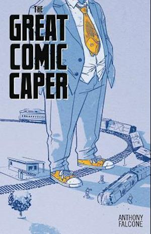 Comic Con Men Book 2: The Great Comic Book Caper