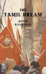 The Tamil Dream
