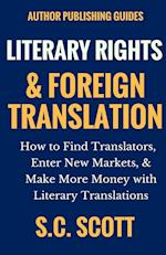Found in Translation: How to Translate,Market, and Sell Your Books in Foreign Languages