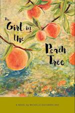 The Girl in the Peach Tree af Michelle Oucharek-Deo